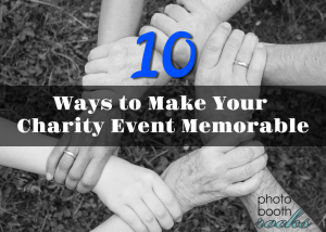 10 ways to make your charity event memorable