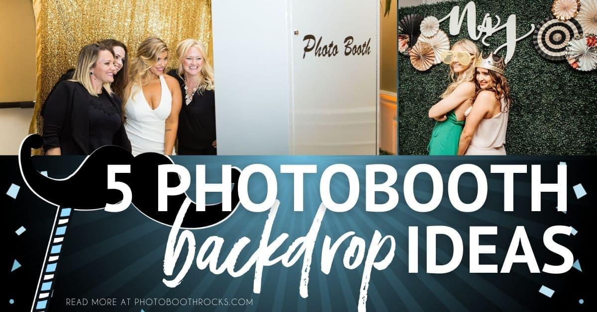 5 photo booth backdrop ideas
